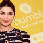 Bumble will expand in India with the help of actress Priyanka Chopra